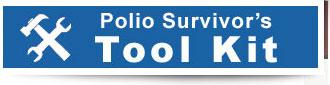 Polio Suvivor's Tool Kit